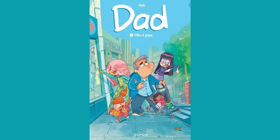 Concours abonné: remportez la bande-dessinée Dad pour la fête des Pères